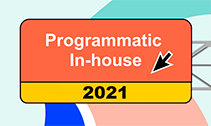State of Programmatic In-Housing 2021 [Infographic]