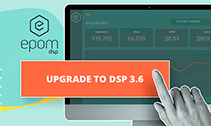 Meet the new capabilities of your Epom White-Label DSP [The 3.6 release is out]